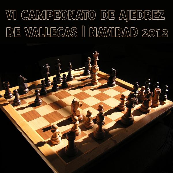 VI Campeonato de Ajedrez de Vallecas - Navidad