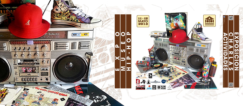 Expo Museo Hip-Hop - 11 y 12 de Mayo 2013