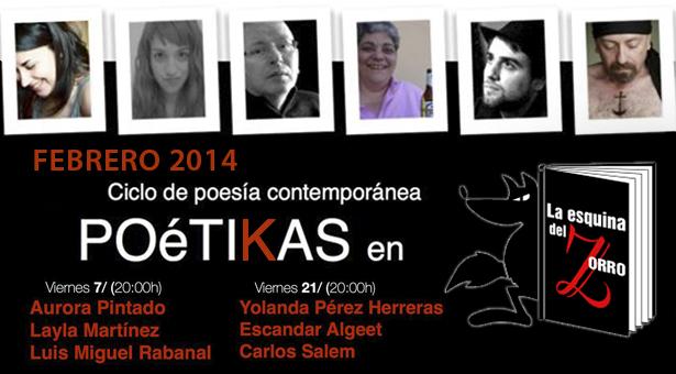 Ciclo de poesía contemporánea POéTIKAS – Días 7 y 21 Febrero