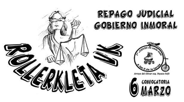 6 de Marzo - 6ª Rollerkleta Vallekana - Repago judicial, gobierno inmoral