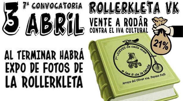 3 de Abril - 7ª Rollerkleta Vallekana - Contra el IVA Cultural