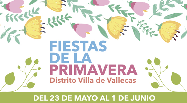 Fiestas de la Primavera 2014 - Villa de Vallecas
