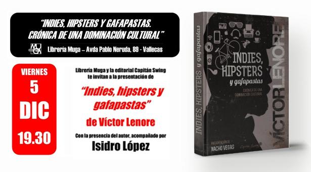 Presentación de 'Indies, hipsters y gafapastas. Crónica de una dominación cultural' en la librería Muga