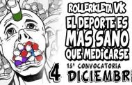 4 de Diciembre - 15ª Convocatoria de RollerKleta VK de Diciembre