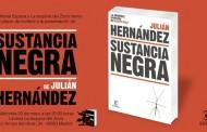 Presentación de la novela 'Sustancia negra' de Julián Hernández en Vallecas