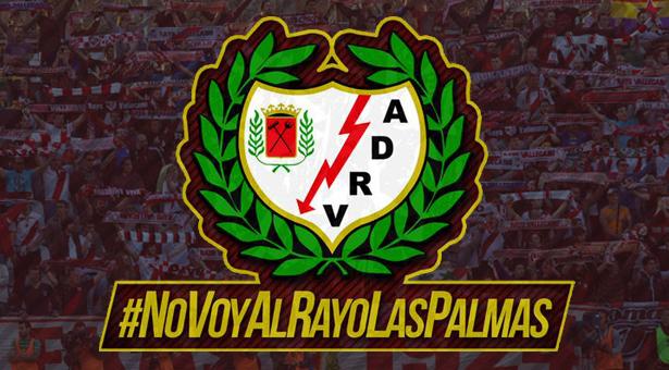 #NoVoyAlRayoLasPalmas - Las aficionadas/os del Rayo se niegan en bloque