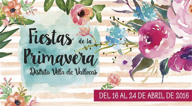 Fiestas de la Primavera 2016 - Villa de Vallecas