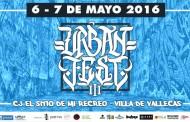 III Urban Fest en Villa de Vallecas - Festival de Cultura Urbana 6 y 7 de Mayo