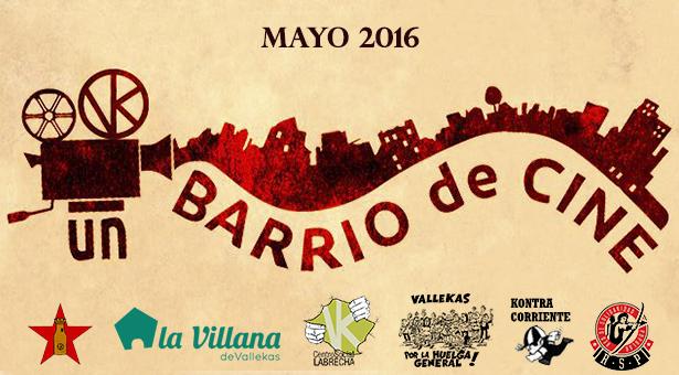 Vallekas, un barrio de cine - Ciclo de proyecciones en Vallecas - Mayo 2016