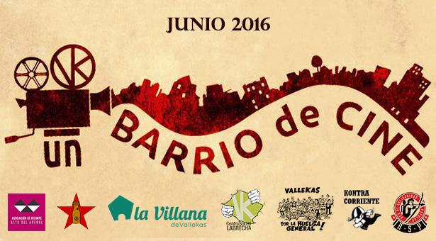 Vallekas, un barrio de cine - Ciclo de proyecciones en Vallecas - Junio 2016
