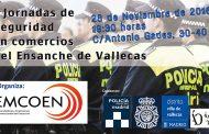 I Jornadas de Seguridad para comercios del Ensanche de Vallecas