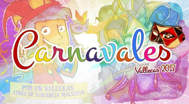 Carnavales 2017 en Vallecas – Puente y Villa de Vallecas