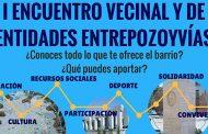 I Encuentro Vecinal y de Entidades ENTREPOZOyVÍAS