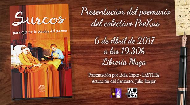 Presentación de la antología poética 'Surcos para que no te olvides del poema' de PoeKas