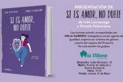 Presentación del libro 'Si es amor, no duele' de Pamela Palenciano e Iván Larreynaga en La Villana de Vallekas