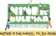 'Vive el Bulevar' de Puente de Vallecas este martes