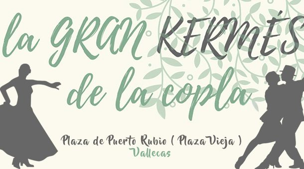 La Gran Kermés - Veranos culturales en Puente y Villa de Vallecas
