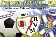 Partido benéfico entre el Rayo Vallecano y el CD Tenerife