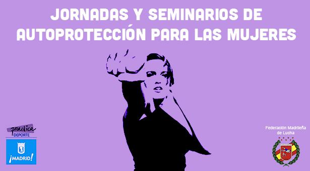 Jornadas y Seminarios de Autoprotección para las Mujeres 2018 en Vallecas