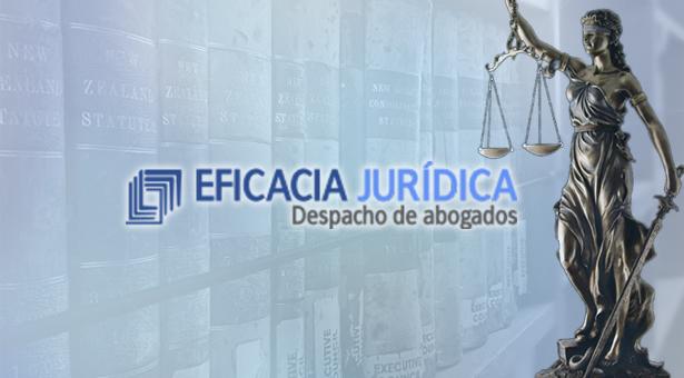 EFICACIA JURÍDICA - Despacho de abogados