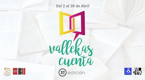 III edición de 'Vallekas Cuenta' - Del 2 a 30 de Abril