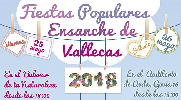 Fiestas Populares del Ensanche de Vallecas - 25 y 26 de Mayo 2018