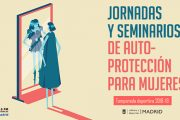 II Jornadas y Seminarios de Autoprotección para Mujeres 2018 en Vallecas