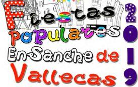 Fiestas Populares del Ensanche de Vallecas – 16 y 19 de Mayo 2019